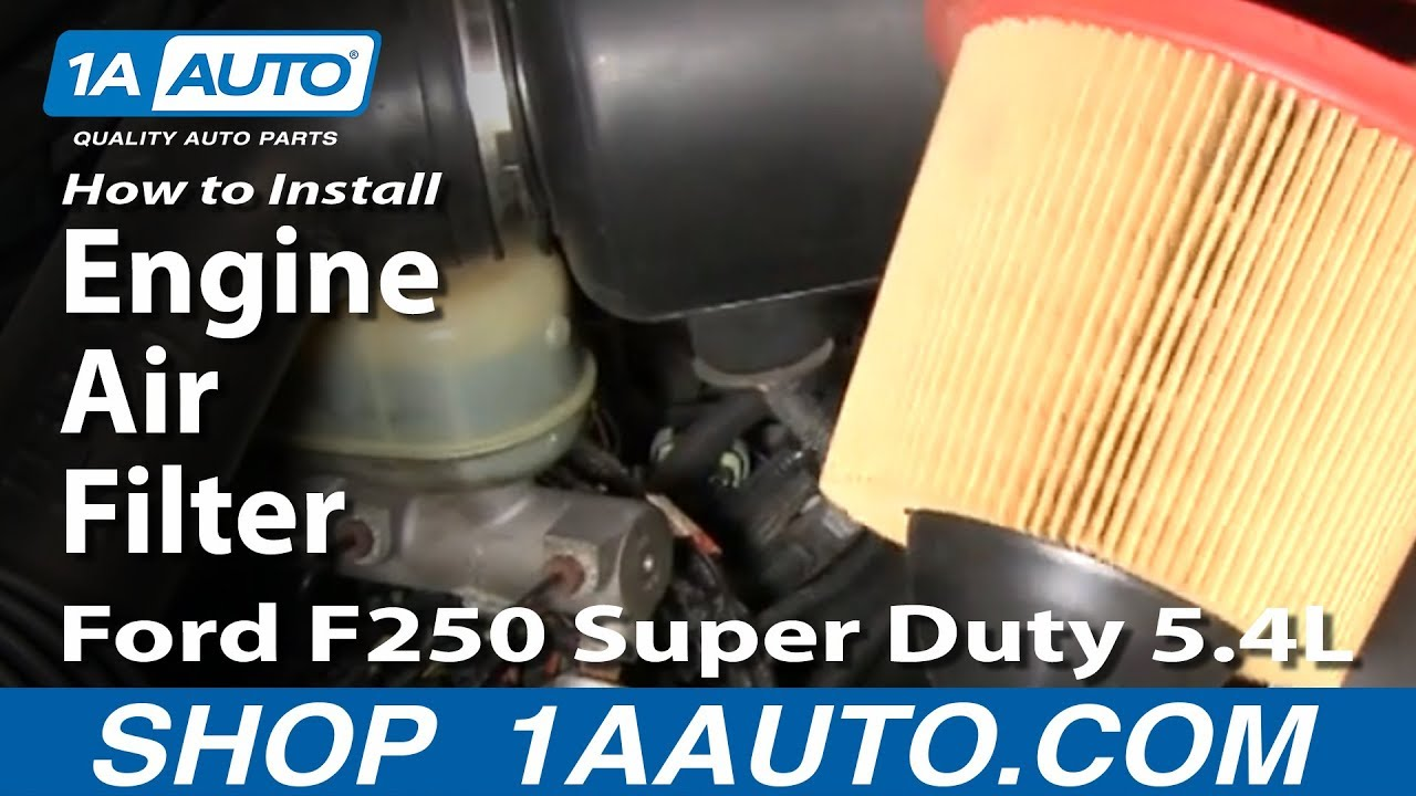 How To Install Replace Engine Air Filter 99 07 Ford F250 Super Duty 2007 F 250 Fuel 54l 1aautocom