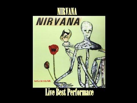 nirvana---incesticide-(-live-best-performace-)