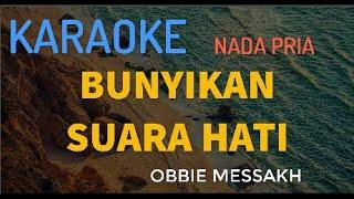 BUNYIKAN SUARA HATI OBBY MESSAK KARAOKE (VERSI KEYBOARD)