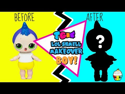TGIF SHOW LO Shmell BOY Makeover! Who Will He Be???
