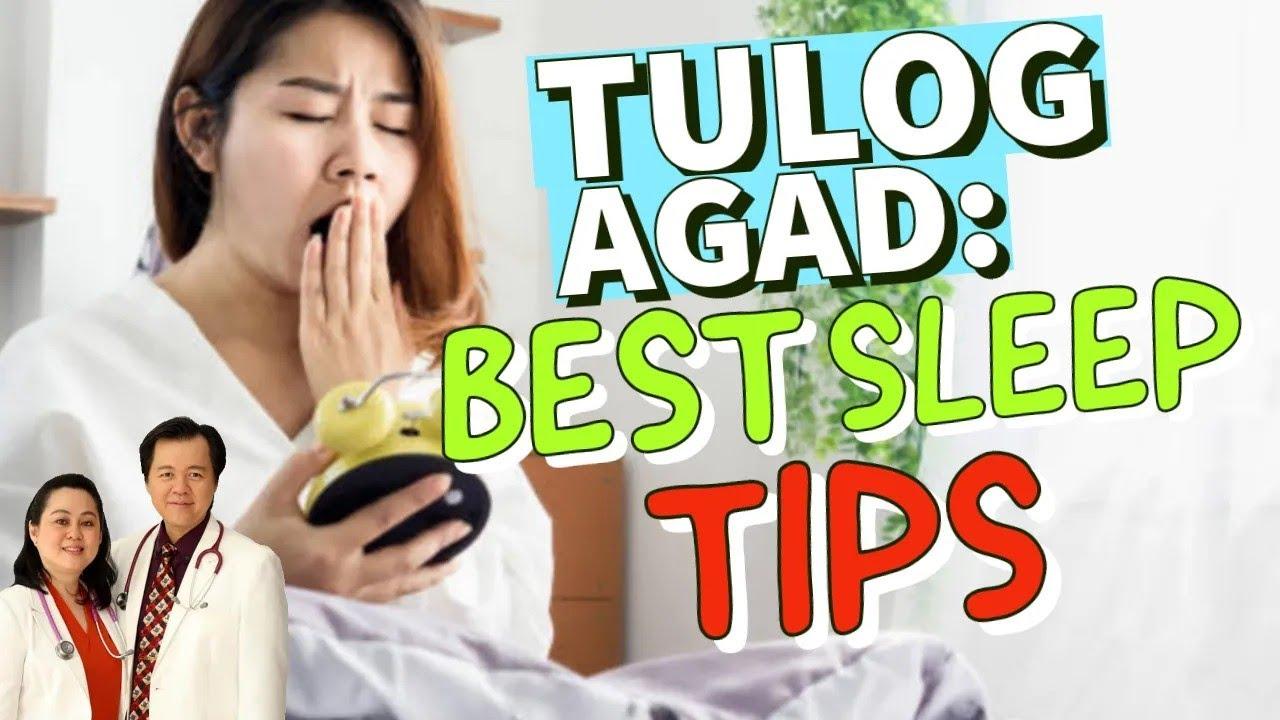 Tulog Agad: Best Sleep Tips - Payo ni Doc Willie at Doc Liza Ramoso-Ong