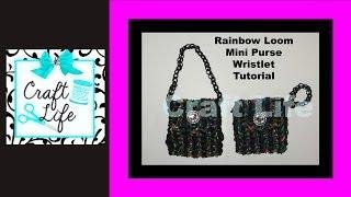 Craft Life ~ Rainbow Loom Mini Purse Wristlet Tutorial ~ One Loom