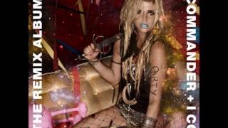 Ke$ha   Animal (Switch Remix)   I am The Dance Commander + I Command You To Dance   (Audio)