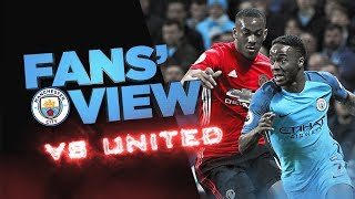 175th MANCHESTER DERBY | Fans' View | 2017/18