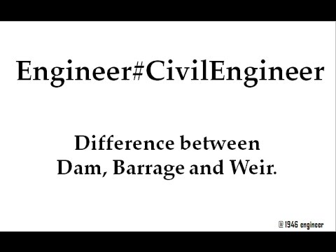 Difference between dam, barrage and weir.