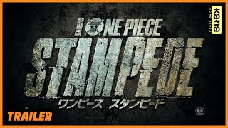 ONE PIECE STAMPEDE - Bande Annonce [VOST]