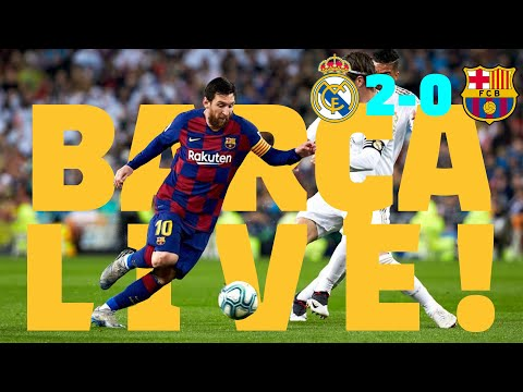 ⚽  Real Madrid 2 - 0 Barça | BARÇA LIVE: Warm Up & Match Center #ElClásico