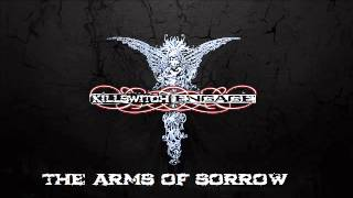 Killswitch Engage-The Arms of Sorrow(Lyrics in description)