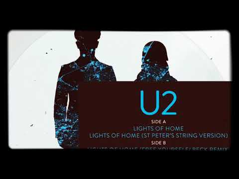 "U2 - ""Lights Of Home"" (Free Yourself Beck Remix)"