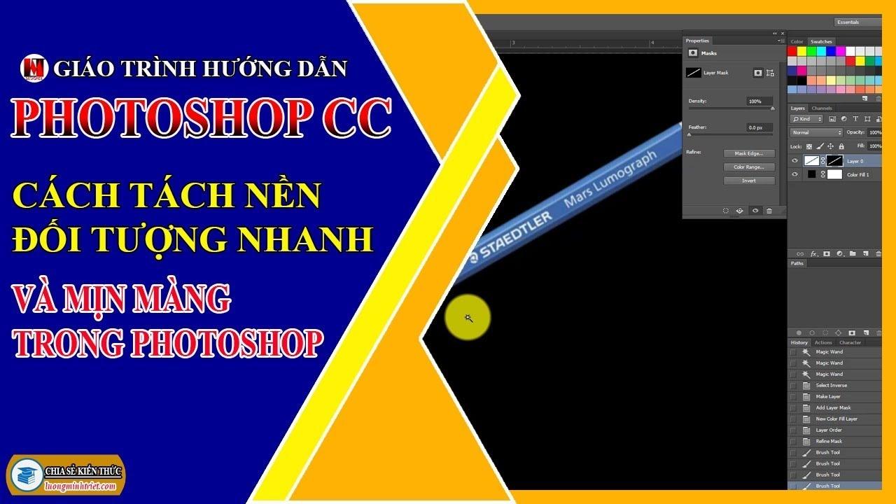 Cách Tách Nền Đối Tượng Nhanh và Mịn Màng Trong Photoshop | Photoshop CC | Lương Minh Triết