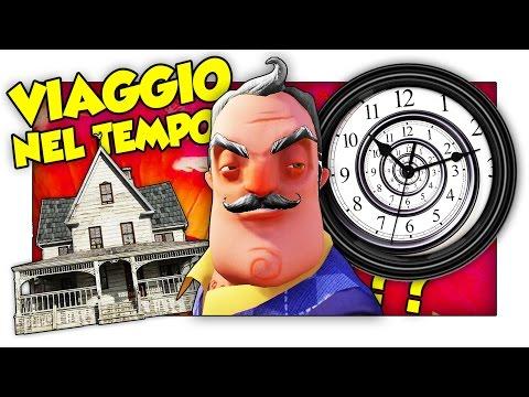 VIAGGIO NEL TEMPO NELLA CASA ABBANDONATA DEL VICINO! - Hello Neighbor ITA Livelli Segreti [SpGioca]