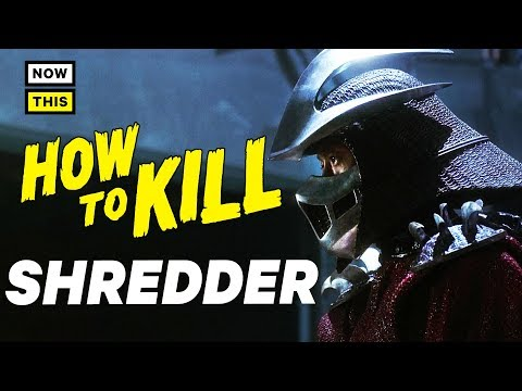How to Kill Shredder   NowThis Nerd