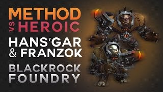 Method vs Hans'gar & Franzok Heroic