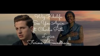Wiz Khalifa - See You Again ft  Charlie Puth (Lyrics) Furious 7 Soundtrack