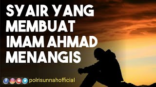 Download Video Syair Yang Membuat Imam Ahmad Menangis MP3 3GP MP4