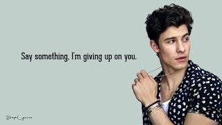 Shawn Mendes Say Something Lyrics.mp3