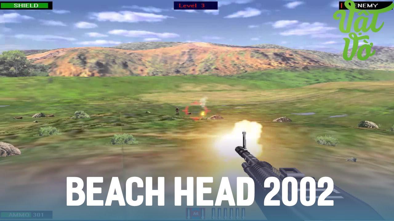 Vật Vờ| Game huyền thoại – Beach Head 2002
