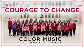 Sia - Courage to Change | Cover by COLOR MUSIC Children's Choir