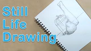 Art Fundamentals - Still Life Drawing