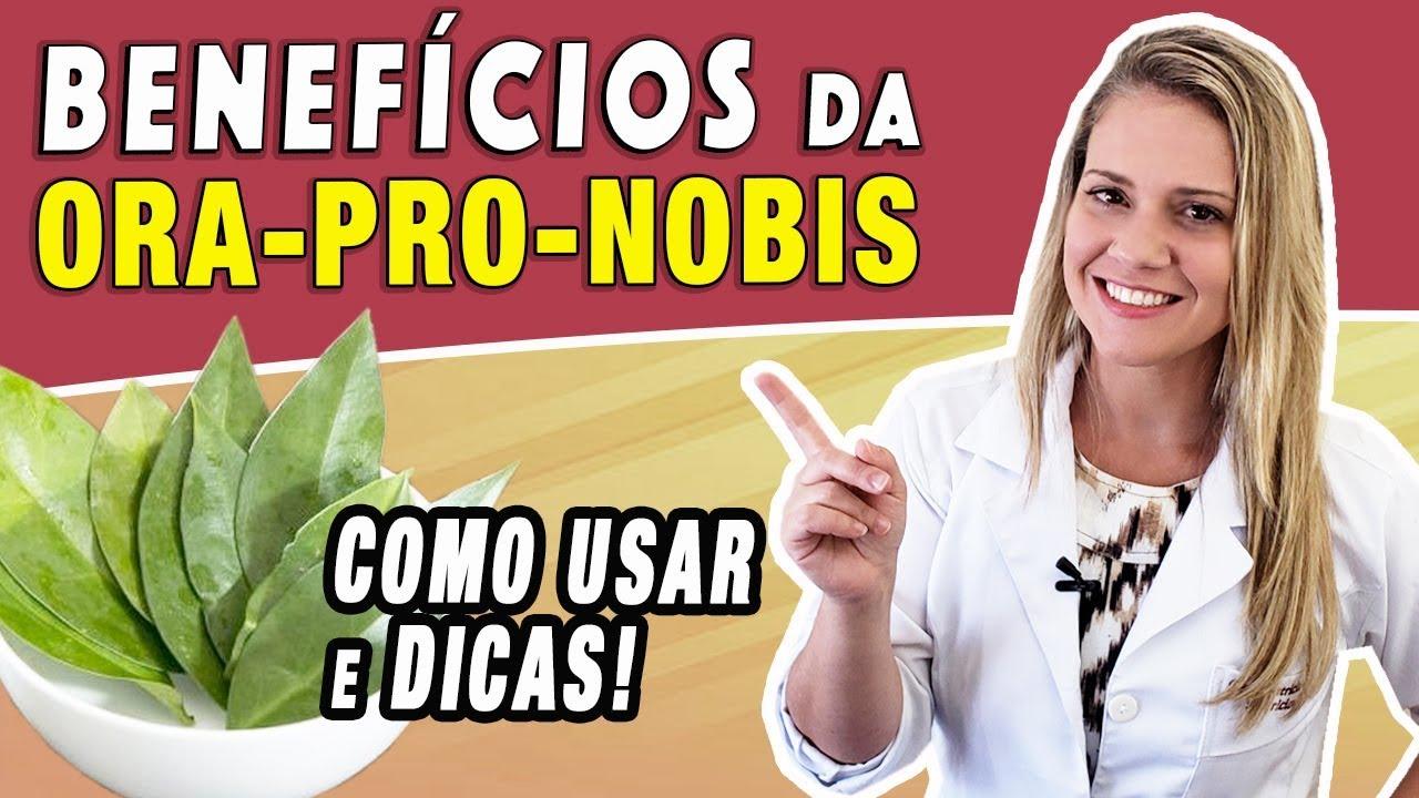 Benefícios Da Ora Pro Nobis Para Que Serve E Como Fazer Emagrece Youtube