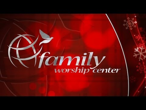 Family Worship Center :: Live A Merry Christmas