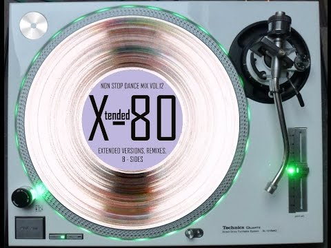 X-TENDED 80 - NON STOP DANCE MIX VOL. 12 (℗2012)