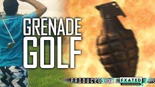 Grenade Golf!