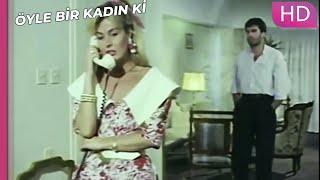 Öyle Bir Kadın Ki - Evimde Başka Erkek Var Siz Sonra Gelin | Romantik Türk Filmi