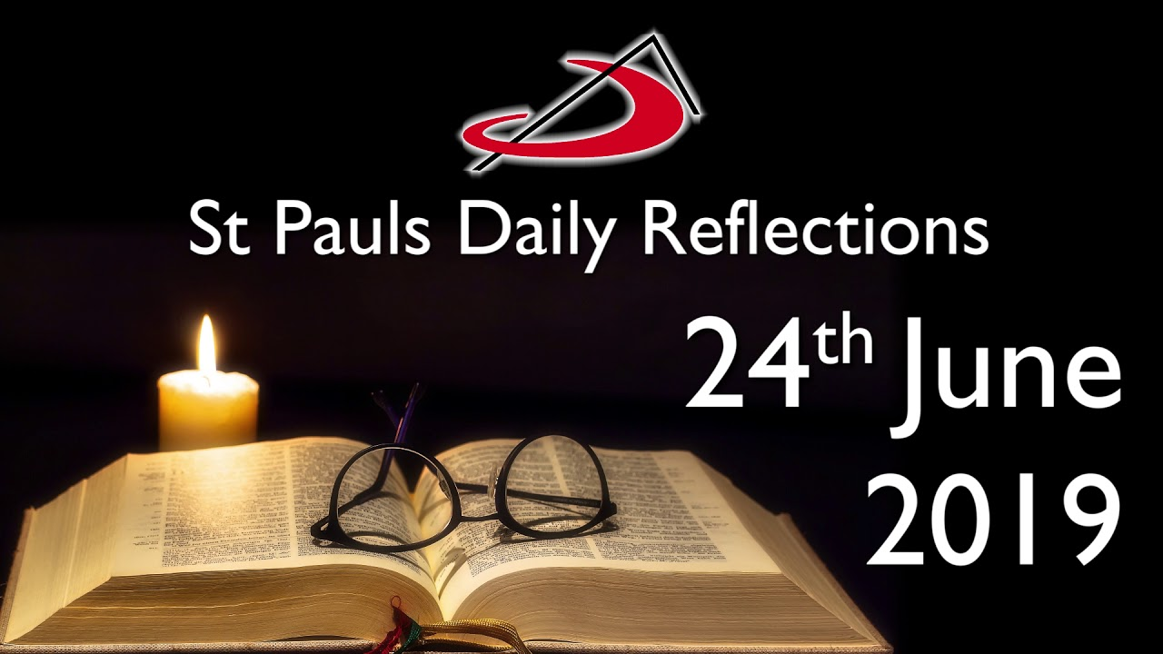 Daily Reflection for 24th June 2019