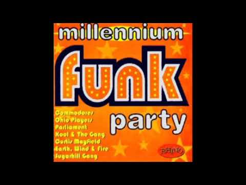 Millennium Party - Funk 70's 80's Funk Soul hits (Full Album)