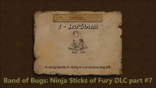 Band of Bugs: Ninja Sticks of Fury DLC part #7