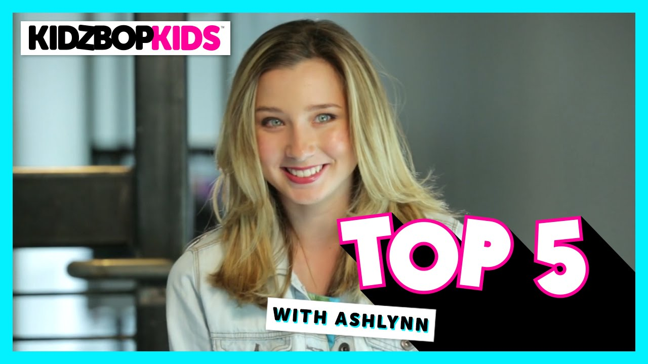 Ashlynn top 5 with ashlynn from the kidz bop kids