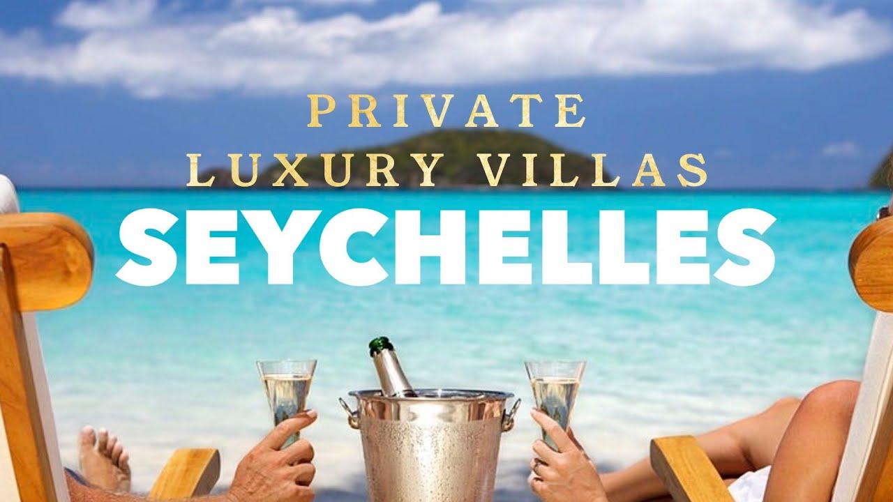 Download Private Luxury Villas In Seychelles