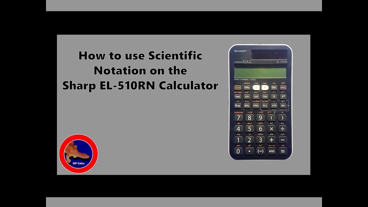 scientific notation on the sharp el 510rn calculator youtube rh youtube com Scientific Calculator Sharp EL 531R Latest Sharp Scientific Calculator
