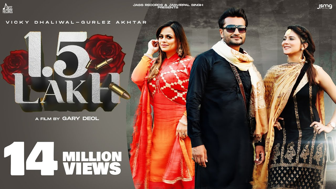 Download 1.5 Lakh (Official Video) Vicky Dhaliwal & Gurlez Akhtar | MixSingh | Punjabi Song | Jass Records