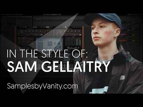 SAM GELLAITRY Tutorial: In The Style Of Vol.11 - Sam Gellaitry + Sample Pack (Synths & 808 Bass)