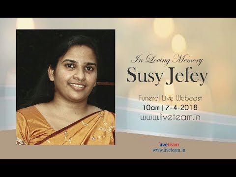 SUSY JEFEY FUNERAL LIVE WEBCAST