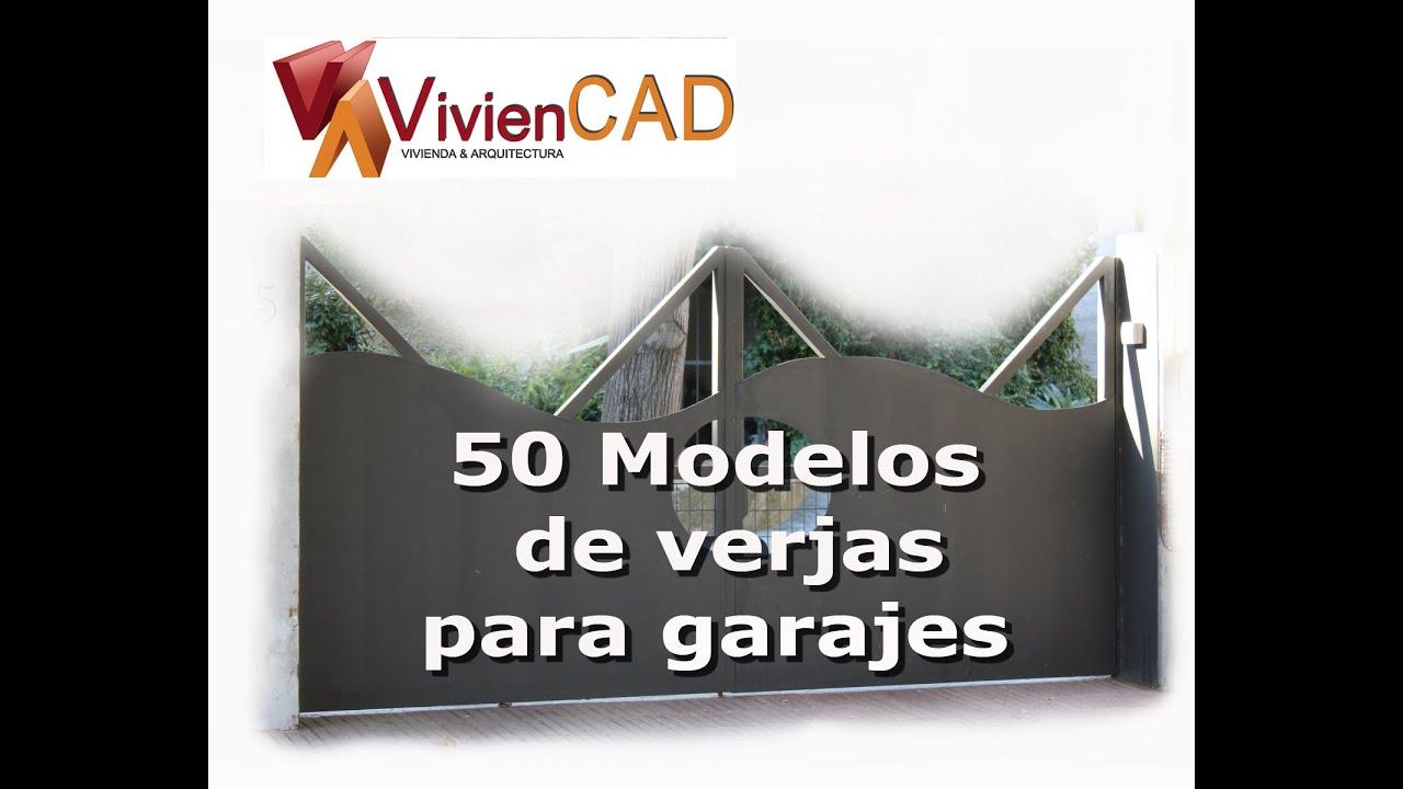 50 modelos de verjas para garajes youtube for Modelos de garajes