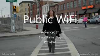 Public Wifi Advanced IT Susan Fahrenkrug