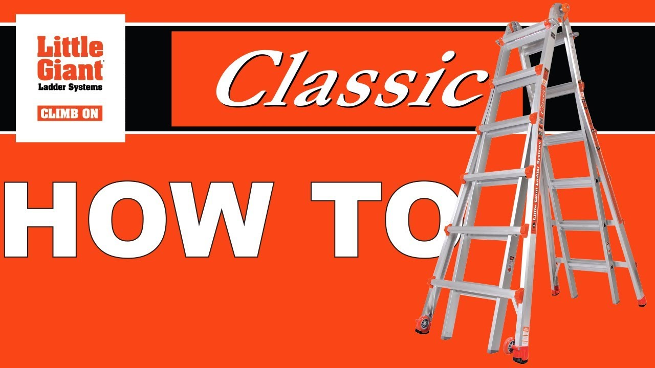 Little Giant Ladders | Classic | How To - YouTube