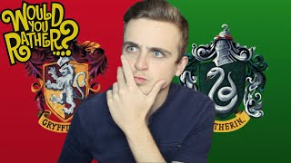 Gryffindor vs Slytherin! | WOULD YOU RATHER #2