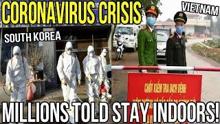 Coronavirus Crisis South Korea And Vietnam Ask Millions To Stay Home