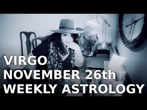 virgo weekly astrology forecast 15 november 2019 michele knight