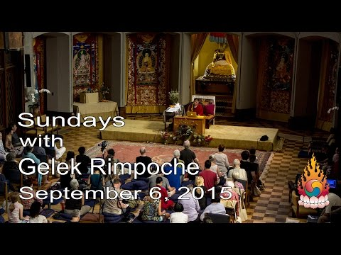 5 Steps To Perfection - Sundays with Gelek Rimpoche September 6, 2015