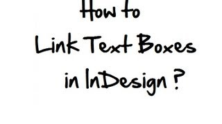 Video How to link text boxes in InDesign? download MP3, 3GP, MP4, WEBM, AVI, FLV Juni 2018