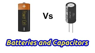 Capacitors vs Batteries