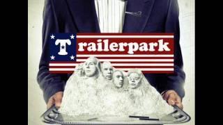 Trailerpark . Wall of Meth (+Lyrics)