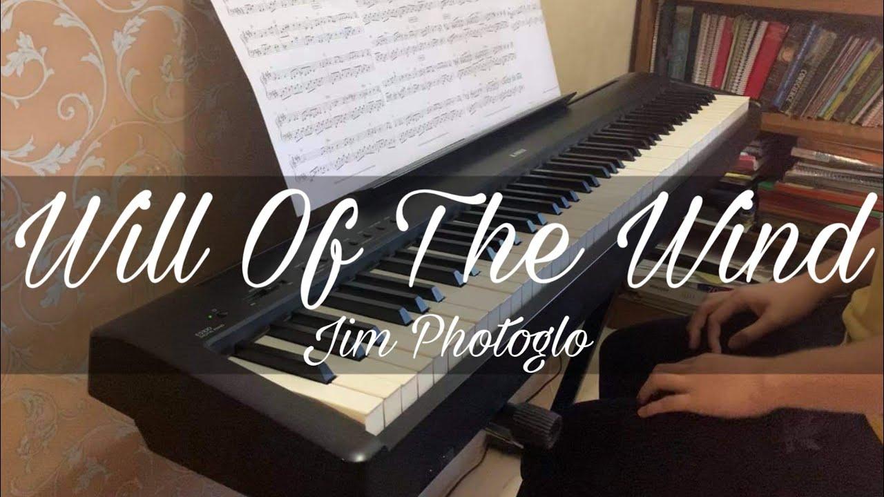Jim Photoglo - Will Of The Wind | Piano Cover