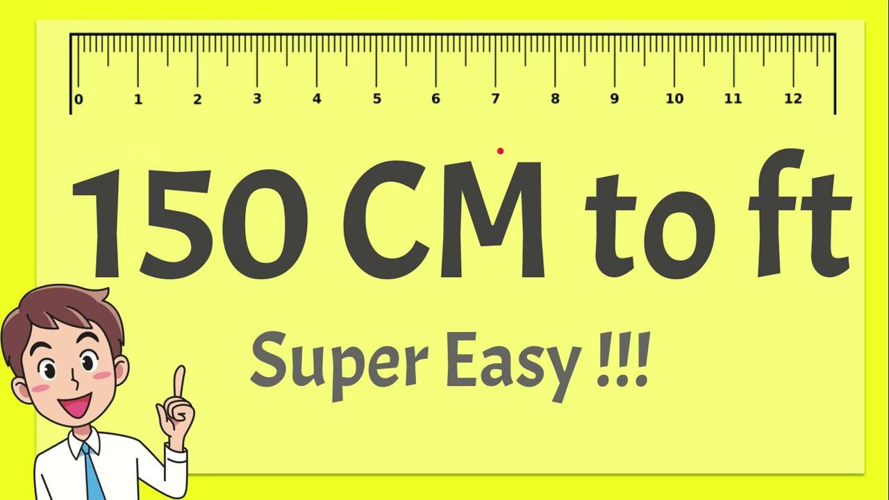150 cm to feet Convert 150cm to feet -