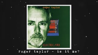 Roger Taylor - Is It Me? (Official Lyric Video)